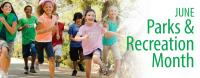 June is Recreation and Parks Month!